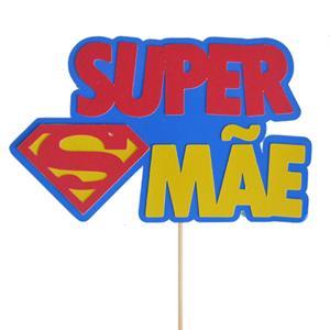 Topper Super Mãe