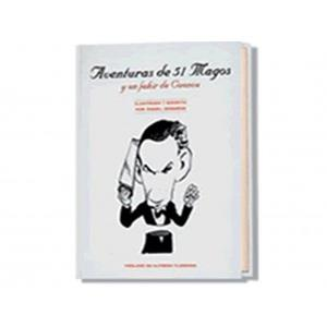 Aventuras de 51 magos y un fakir de Cuenca - Ángel Idígoras