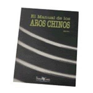 El Manual de Los Aros Chinos