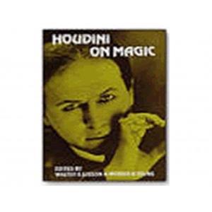 Houdini on Magic - Walter Gibson & Morris Young