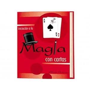 Iniciación a la Magia con Cartas - Alfredo Florensa