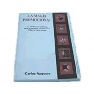 La Magia Promocional - Carlos Vaquera