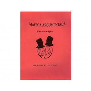 """Livros """" Magica Argumentada""""-Brando e Silvana"""