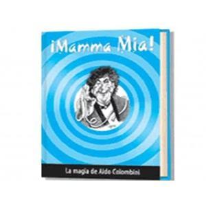 Mamma Mia - Aldo Colombini