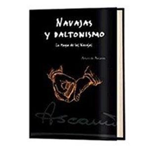 Navajas y Daltonismo(La magia de las navajas) - Arturo Ascan